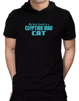 My Best Friend Is An Egyptian Mau Hooded T-Shirt - Mens