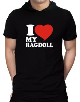 I Love My Ragdoll Hooded T-Shirt - Mens