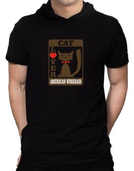 Cat Lover - American Wirehair Hooded T-Shirt - Mens