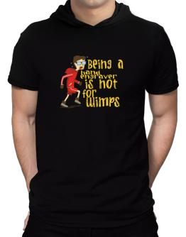 Being A Hand Engraver Is Not For Wimps Hooded T-Shirt - Mens