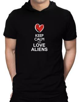 Keep calm and love Aliens chalk style Hooded T-Shirt - Mens