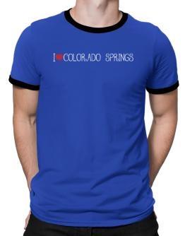I love Colorado Springs cool style Ringer T-Shirt