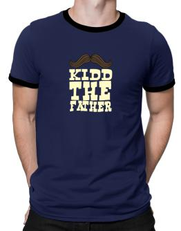 Kidd, The Father Ringer T-Shirt