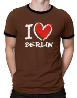 I love Berlin chalk style Ringer T-Shirt