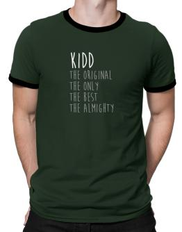 Kidd the original the only the best the almighty 2 Ringer T-Shirt