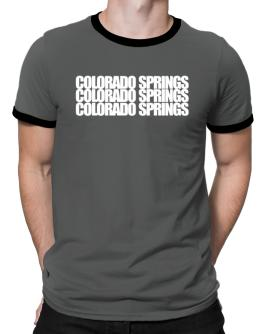 Colorado Springs three words Ringer T-Shirt