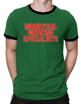 Industrial Medicine Specialists Embroidery Ringer T-Shirt