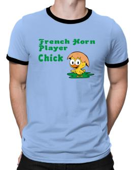 French Horn Player chick Ringer T-Shirt