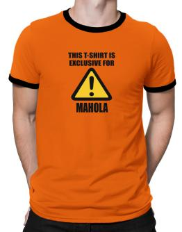 This T-shirt Is Exclusive For Mahola Ringer T-Shirt