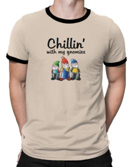 Chillin With my gnomies Ringer T-Shirt