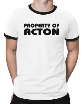 """ Property of Acton "" Ringer T-Shirt"