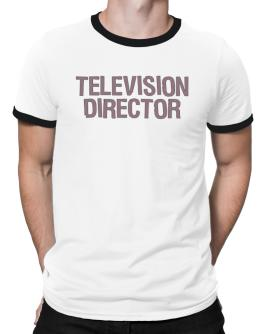 Television Director Ringer T-Shirt