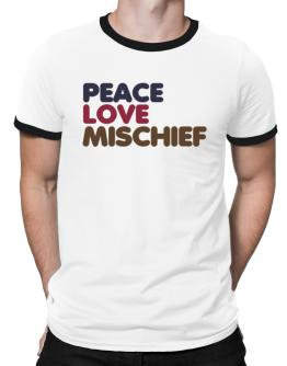 Peace Love Mischief Ringer T-Shirt
