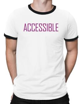 Accessible - Simple Ringer T-Shirt