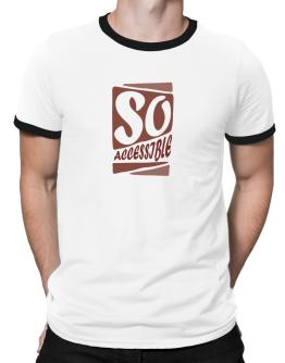 So Accessible Ringer T-Shirt