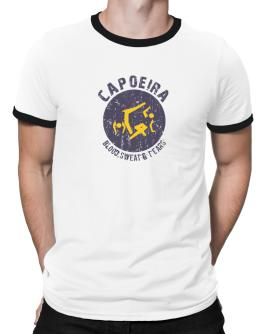 Capoeira , Blood Sweat & Tears Ringer T-Shirt