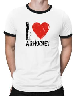 I Love Air Hockey Ringer T-Shirt