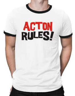 Acton Rules! Ringer T-Shirt