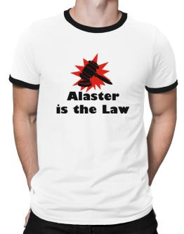Alaster Is The Law Ringer T-Shirt