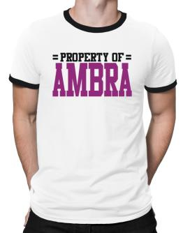 Property Of Ambra Ringer T-Shirt