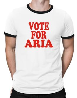 Vote For Aria Ringer T-Shirt