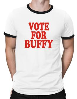 Vote For Buffy Ringer T-Shirt