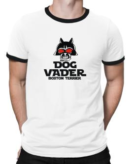Dog Vader : Boston Terrier Ringer T-Shirt