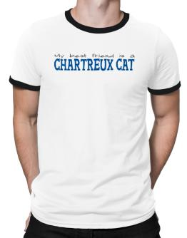 My Best Friend Is A Chartreux Ringer T-Shirt