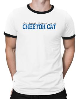 My Best Friend Is A Cheetoh Ringer T-Shirt