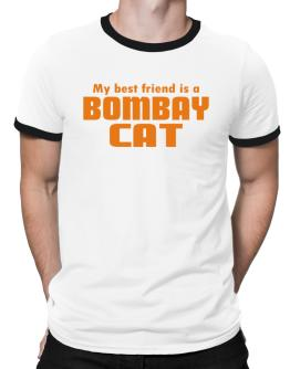 My Best Friend Is A Bombay Ringer T-Shirt