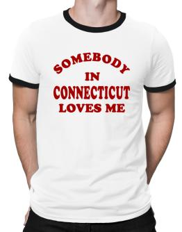 Somebody Connecticut Ringer T-Shirt