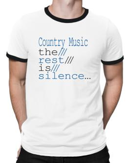 Country Music The Rest Is Silence... Ringer T-Shirt
