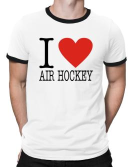 I Love Air Hockey Classic Ringer T-Shirt