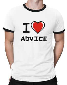 I Love Advice Ringer T-Shirt