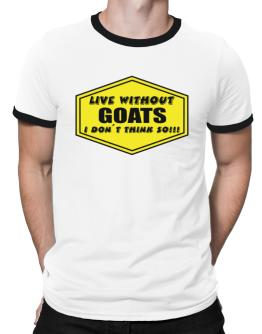 Live Without Goats , I Don