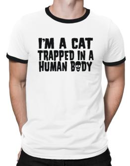 I Am Cat Trapped In A Human Body Ringer T-Shirt