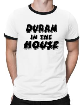 Duran In The House Ringer T-Shirt