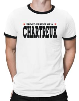 PROUD PARENT OF A Chartreux Ringer T-Shirt