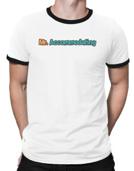 Mr. Accommodating Ringer T-Shirt