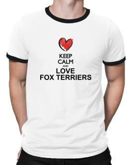 Keep calm and love Fox Terriers chalk style Ringer T-Shirt