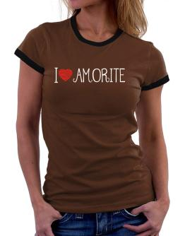 I love Amorite cool style Women Ringer T-Shirt