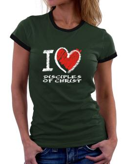 I love Disciples Of Christ chalk style Women Ringer T-Shirt