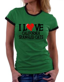 I Love California Spangled Cats - Scratched Heart Women Ringer T-Shirt
