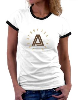 The Alroy Fan Club Women Ringer T-Shirt