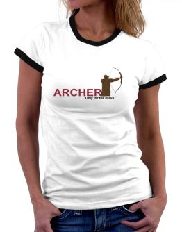 Archery - Only For The Brave Women Ringer T-Shirt