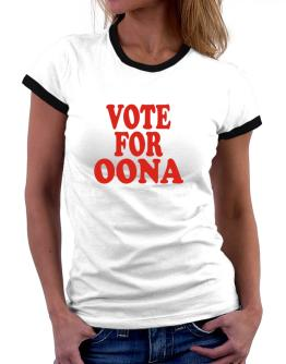 Vote For Oona Women Ringer T-Shirt