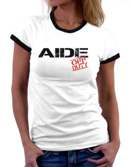 Aide - Off Duty Women Ringer T-Shirt