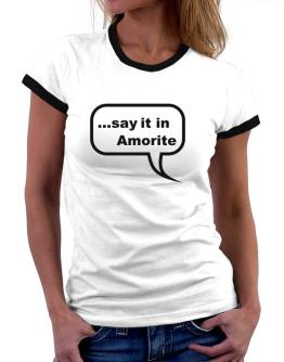 Say It In Amorite Women Ringer T-Shirt