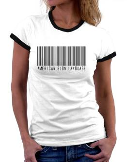 American Sign Language Barcode Women Ringer T-Shirt