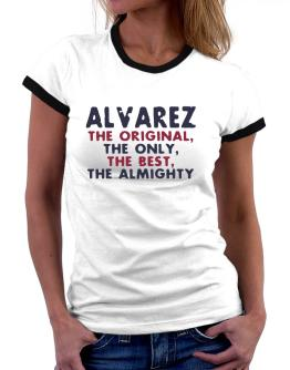 Alvarez The Original Women Ringer T-Shirt